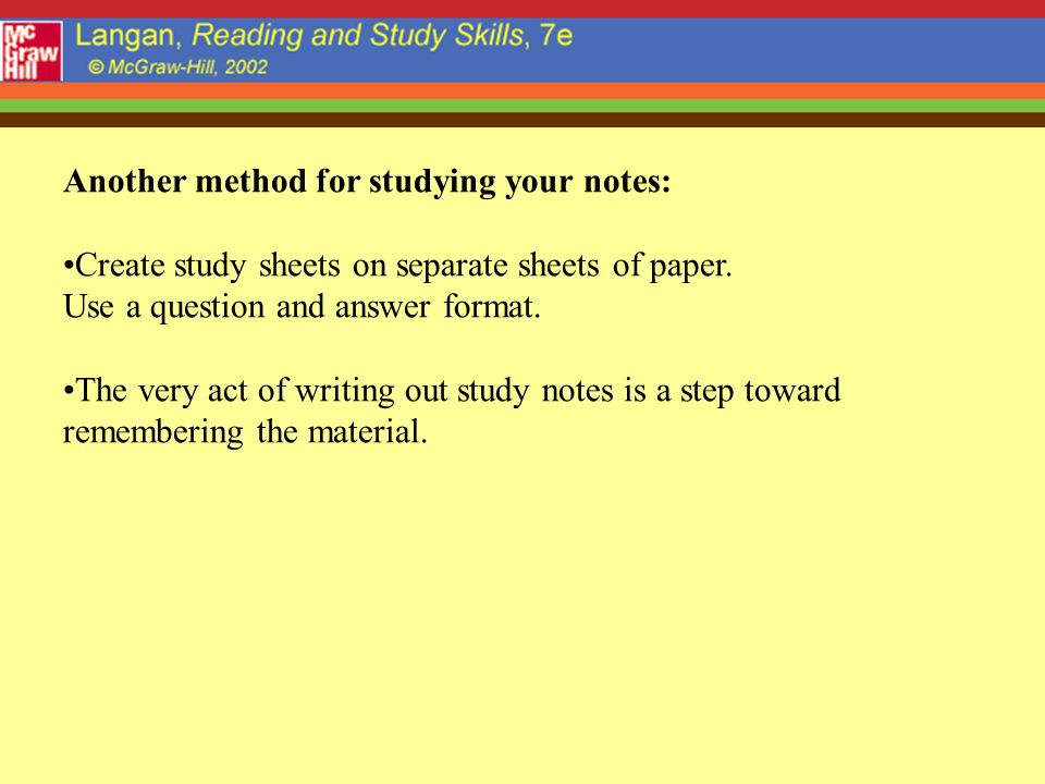 Another method for studying your notes: