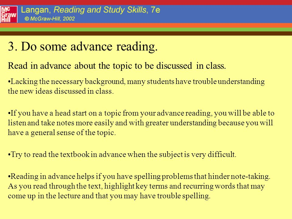 3. Do some advance reading.