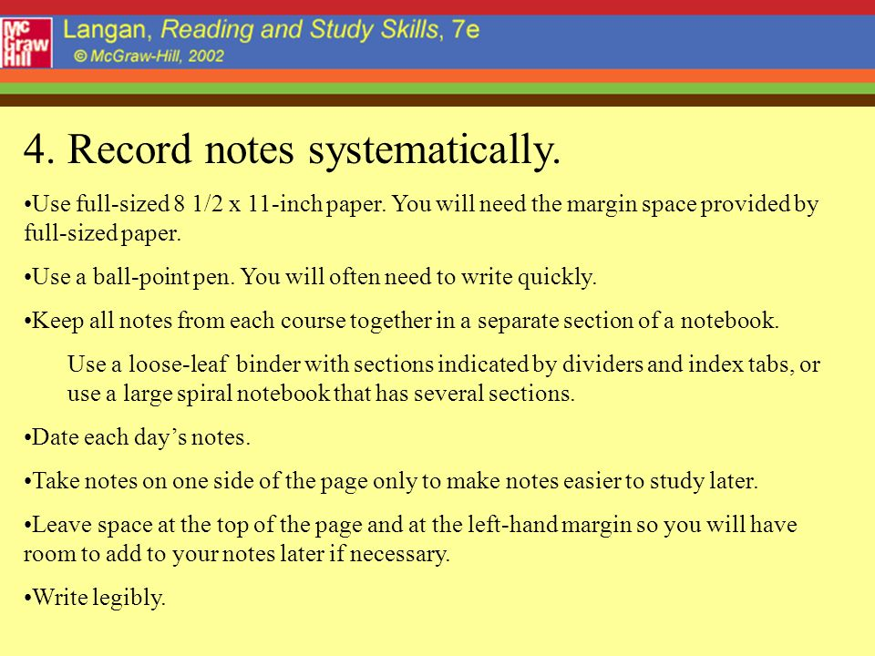 4. Record notes systematically.