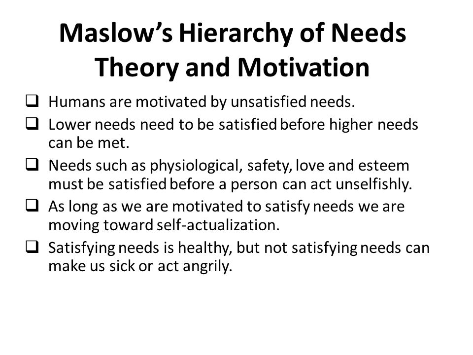Maslow's Hierarchy of Needs Theory and Motivation
