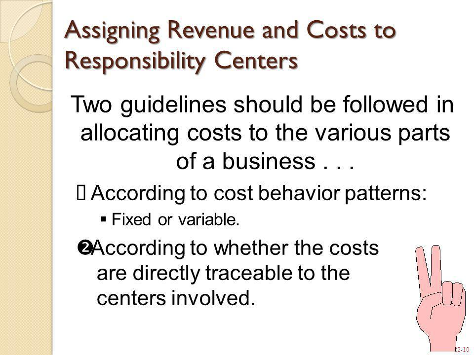 Assigning Revenue and Costs to Responsibility Centers
