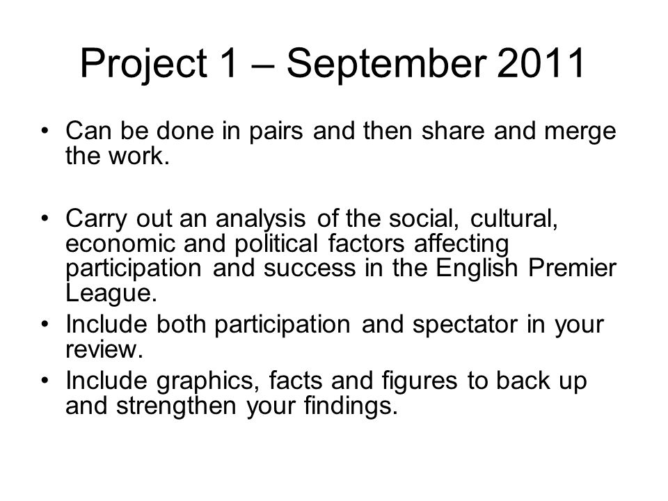 Project 1 – September 2011 Can be done in pairs and then share and merge the work.
