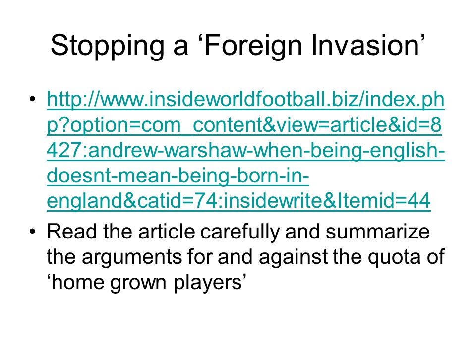 Stopping a 'Foreign Invasion'
