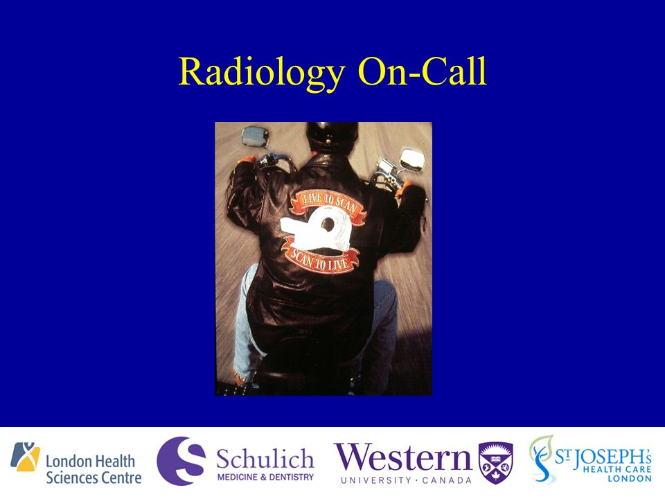 Radiology On-Call Dr  Ian Ross The University of Western