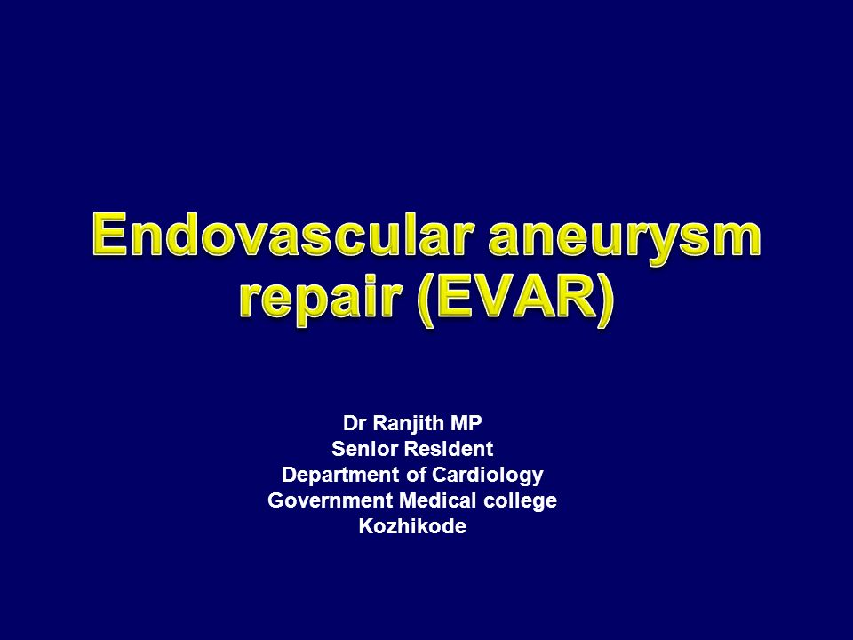 Endovascular aneurysm repair (EVAR)