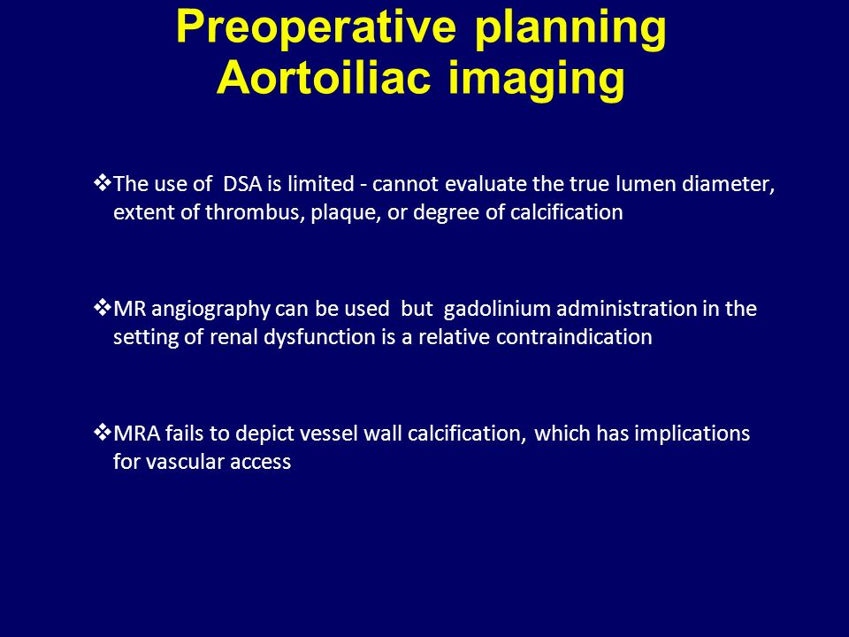 Preoperative planning Aortoiliac imaging