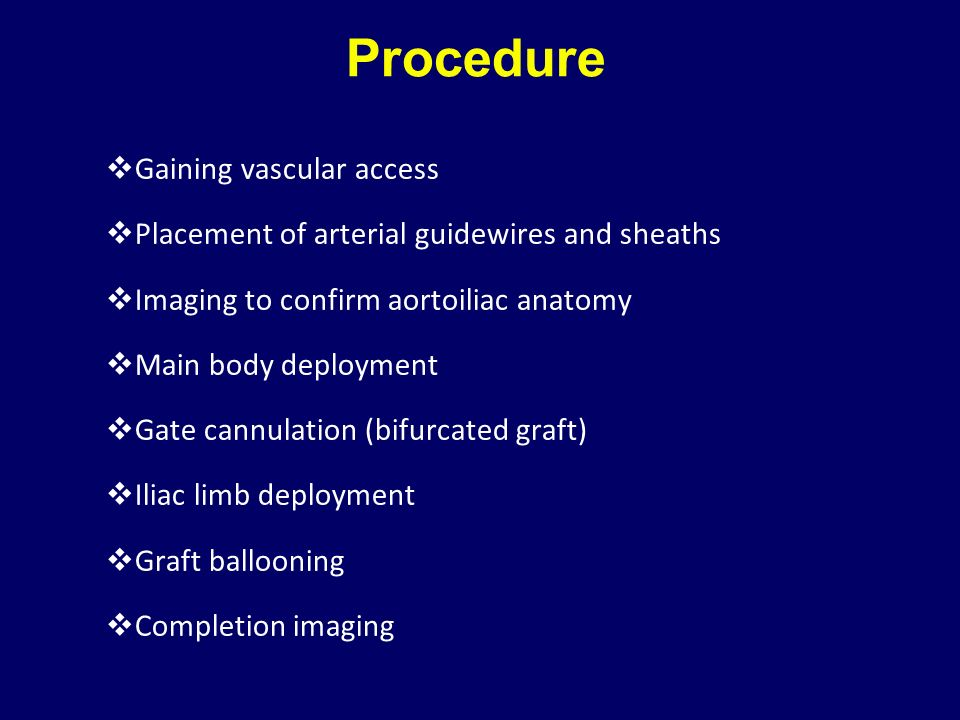 Procedure Gaining vascular access