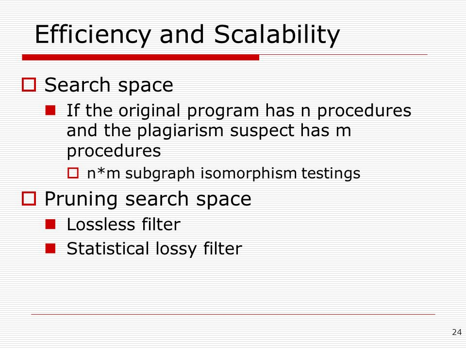 Efficiency and Scalability