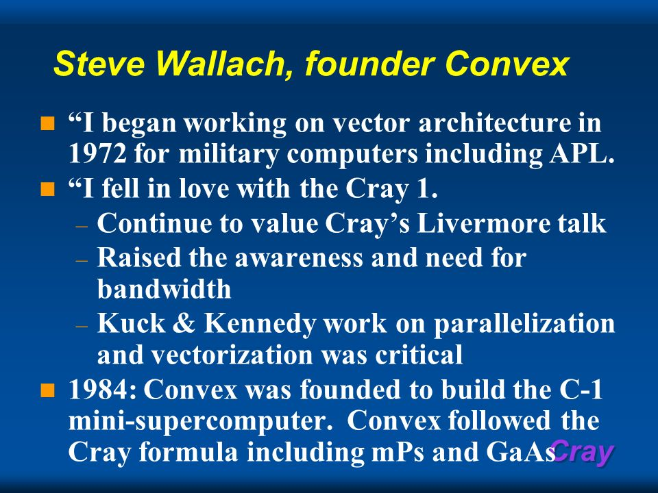 Steve Wallach, founder Convex