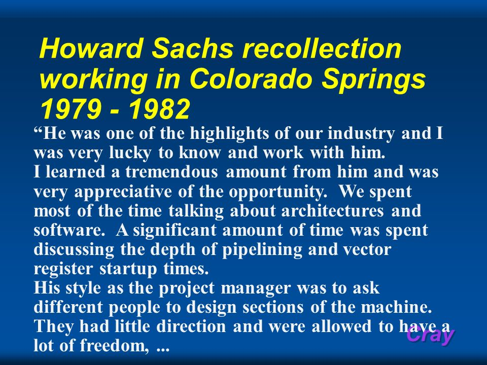 Howard Sachs recollection working in Colorado Springs 1979 - 1982