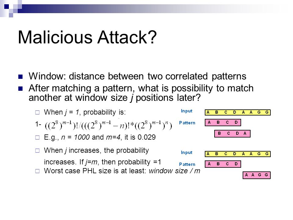 Malicious Attack Window: distance between two correlated patterns