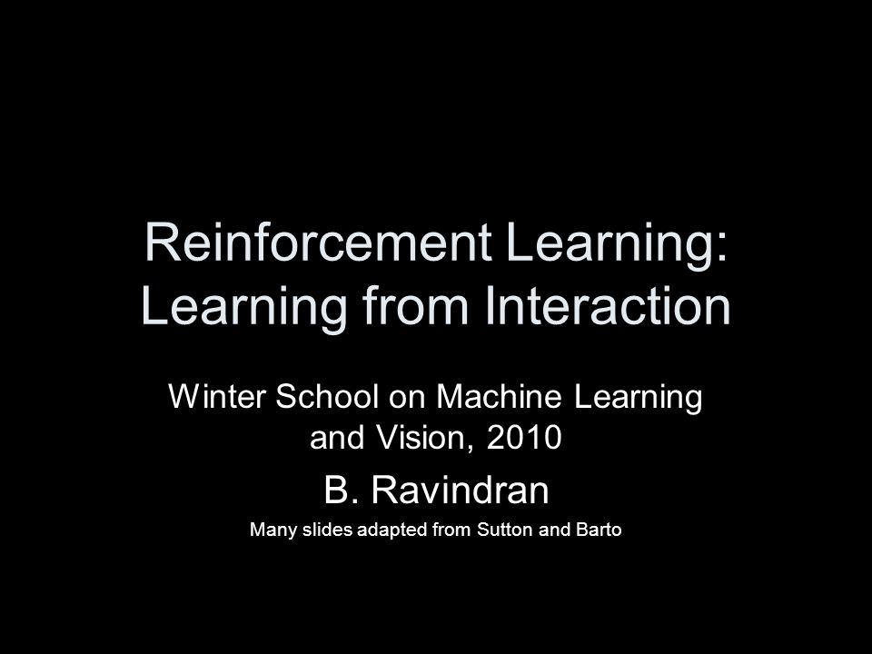 Reinforcement Learning: Learning from Interaction