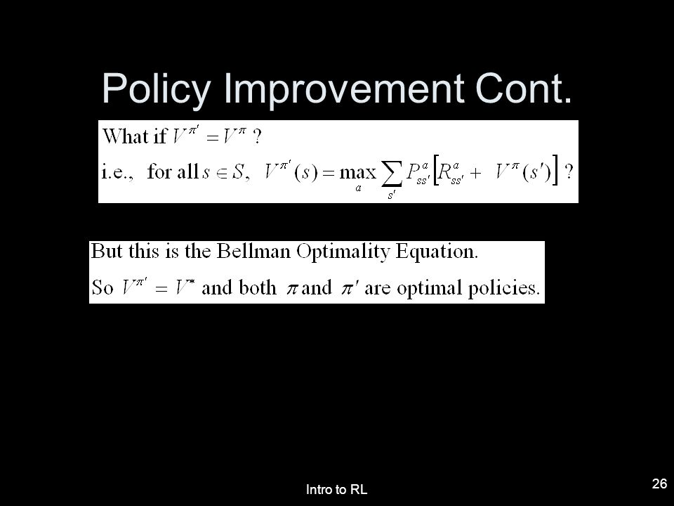 Policy Improvement Cont.