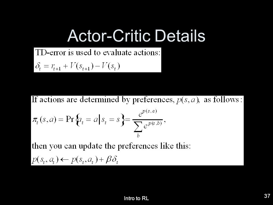 Actor-Critic Details Intro to RL