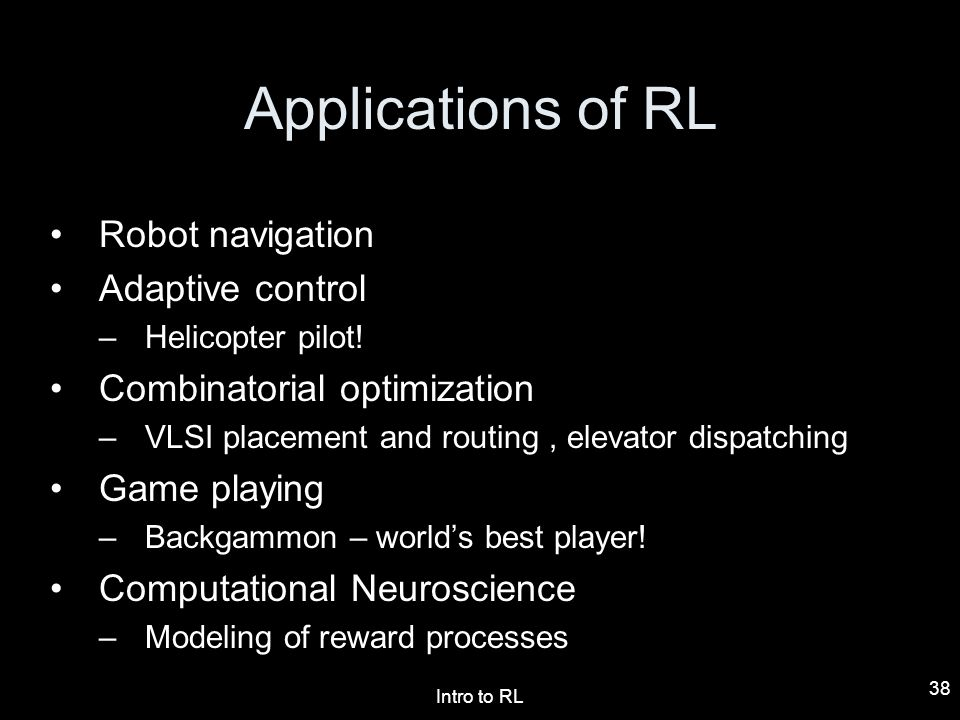 Applications of RL Robot navigation Adaptive control