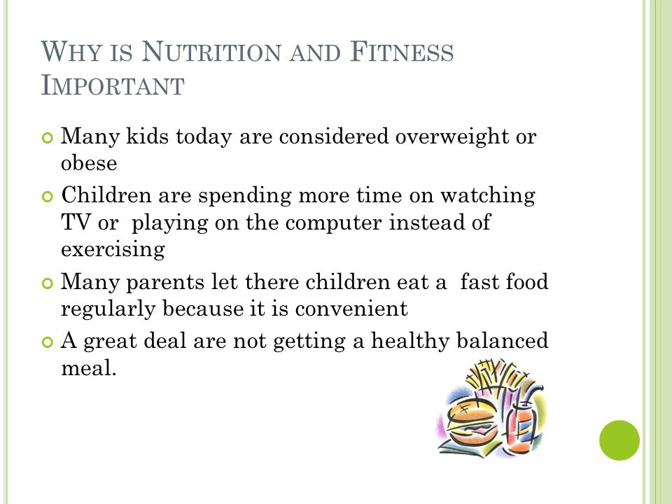 Importance Of Nutrition And Exercise For Children Ppt Video Online