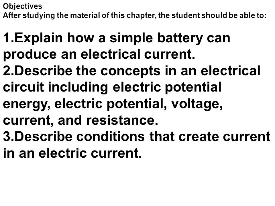 Explain how a simple battery can produce an electrical current.