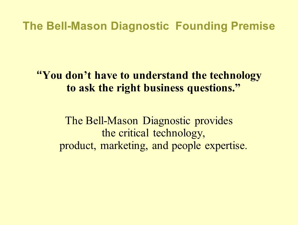 The Bell-Mason Diagnostic Founding Premise