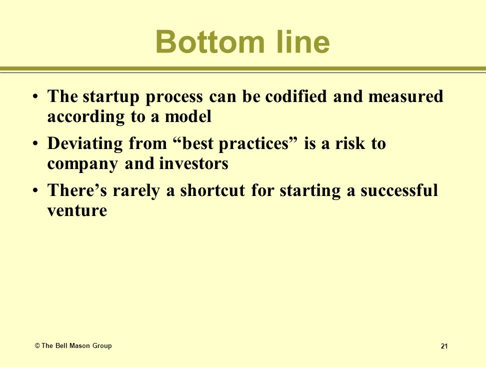 Bottom line The startup process can be codified and measured according to a model.