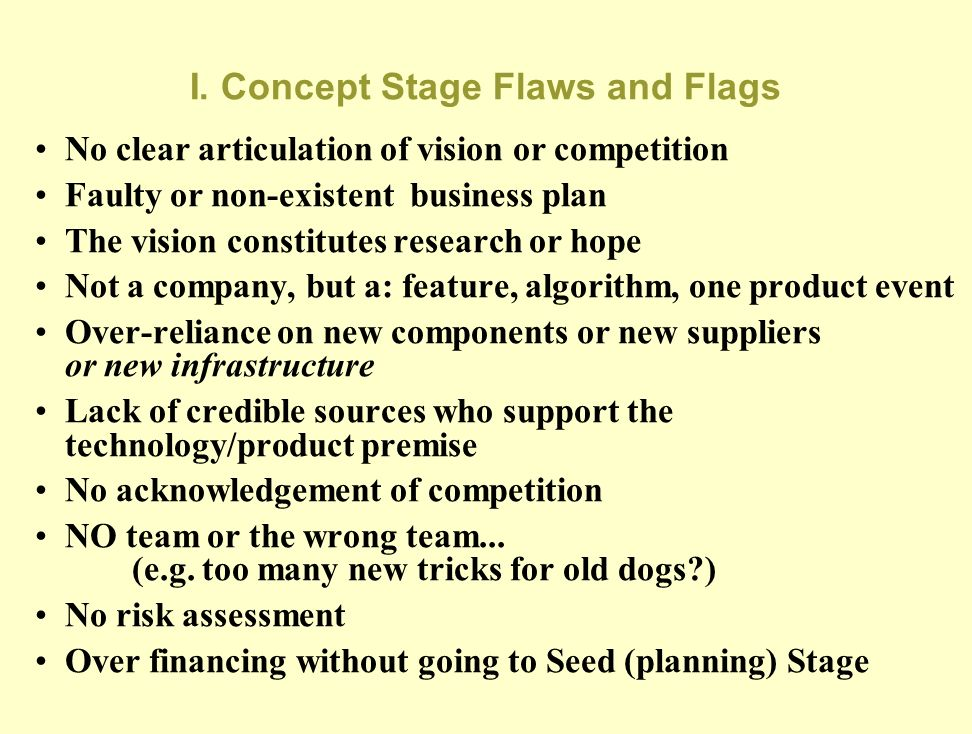 I. Concept Stage Flaws and Flags