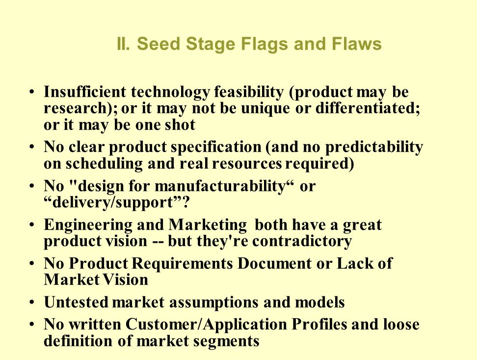 II. Seed Stage Flags and Flaws