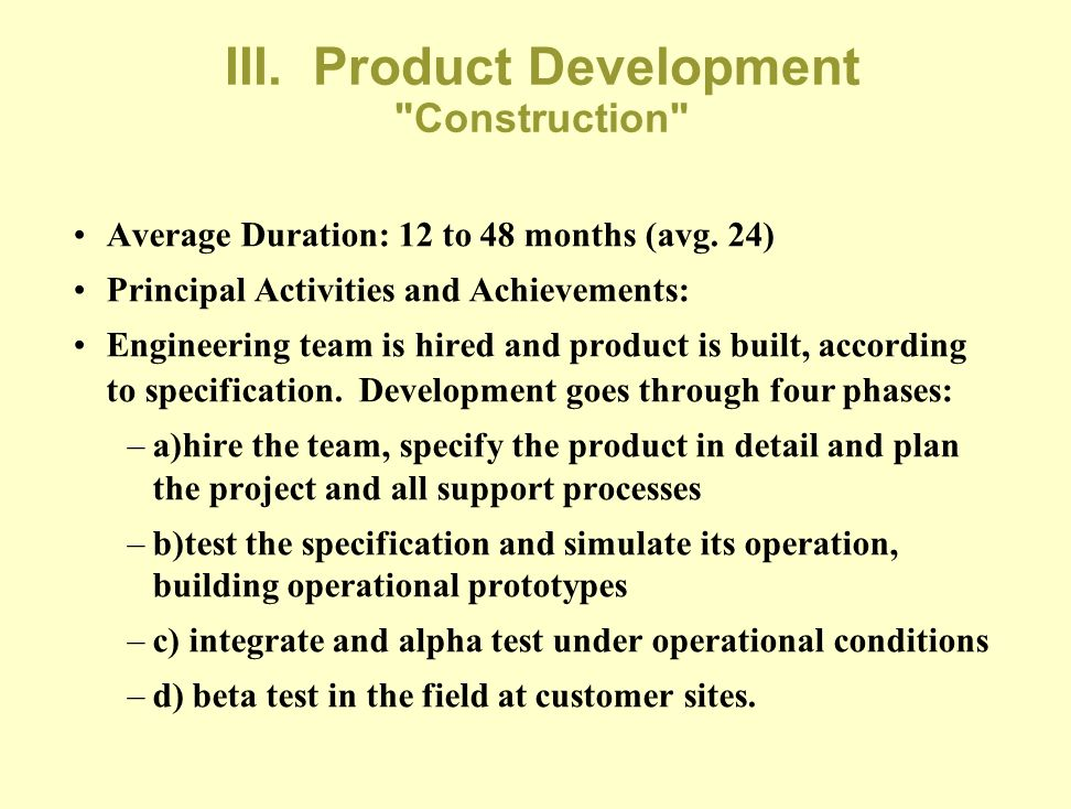III. Product Development Construction