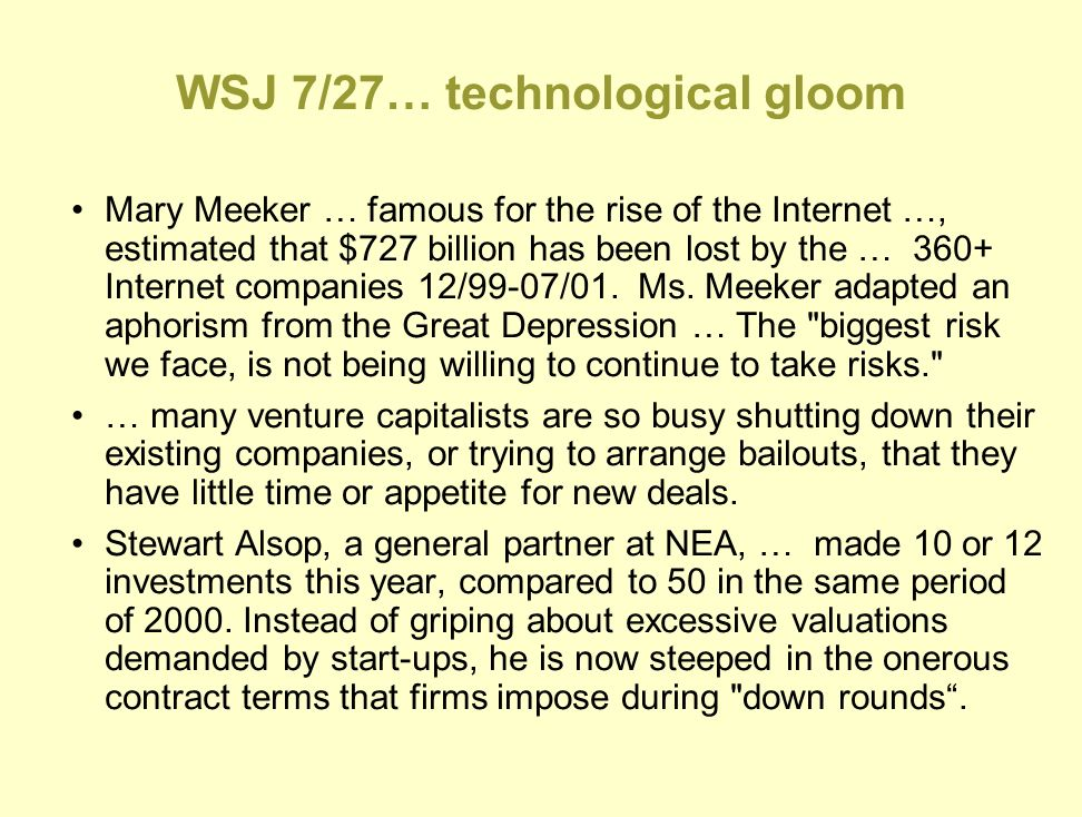 WSJ 7/27… technological gloom