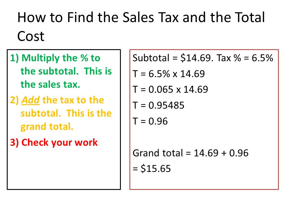 How To Figure Out Sales Tax >> 9 8 6th Grade Math Finding The Sales Tax Ppt Video Online Download