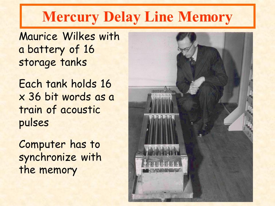 Mercury Delay Line Memory