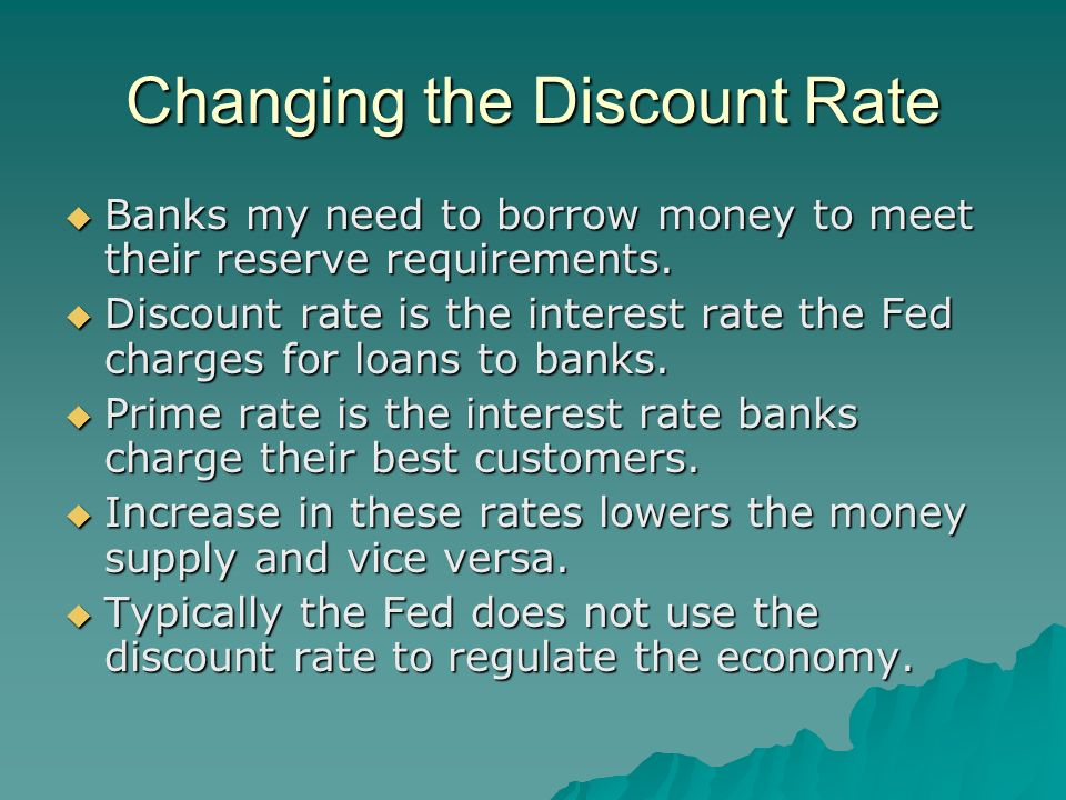 Changing the Discount Rate