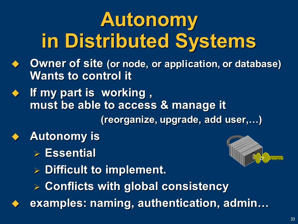Autonomy in Distributed Systems