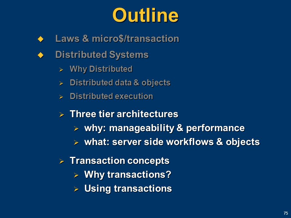 Outline Laws & micro$/transaction Distributed Systems
