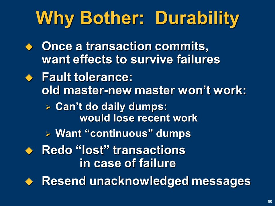 Why Bother: Durability