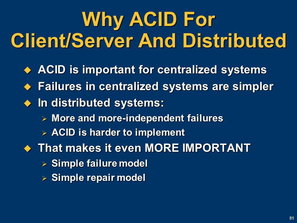 Why ACID For Client/Server And Distributed