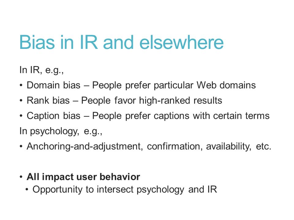 Bias in IR and elsewhere