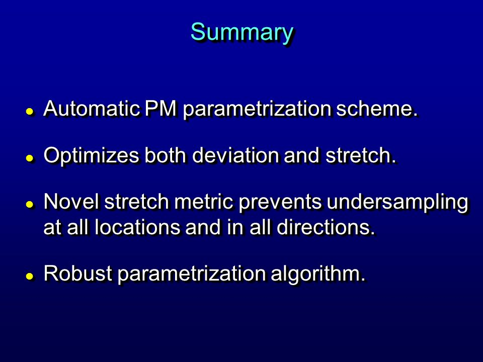 Summary Automatic PM parametrization scheme.