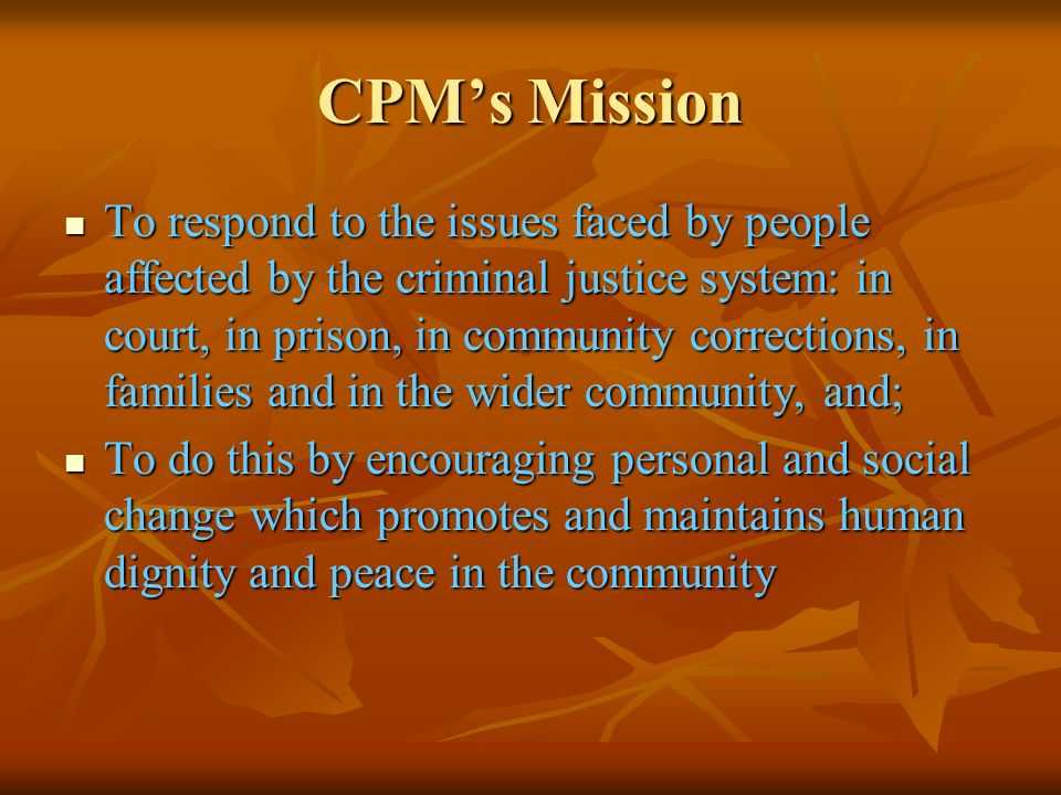 CPM's Mission