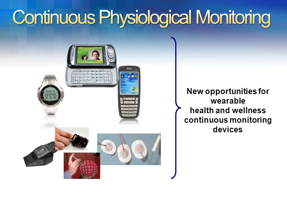 Continuous Physiological Monitoring