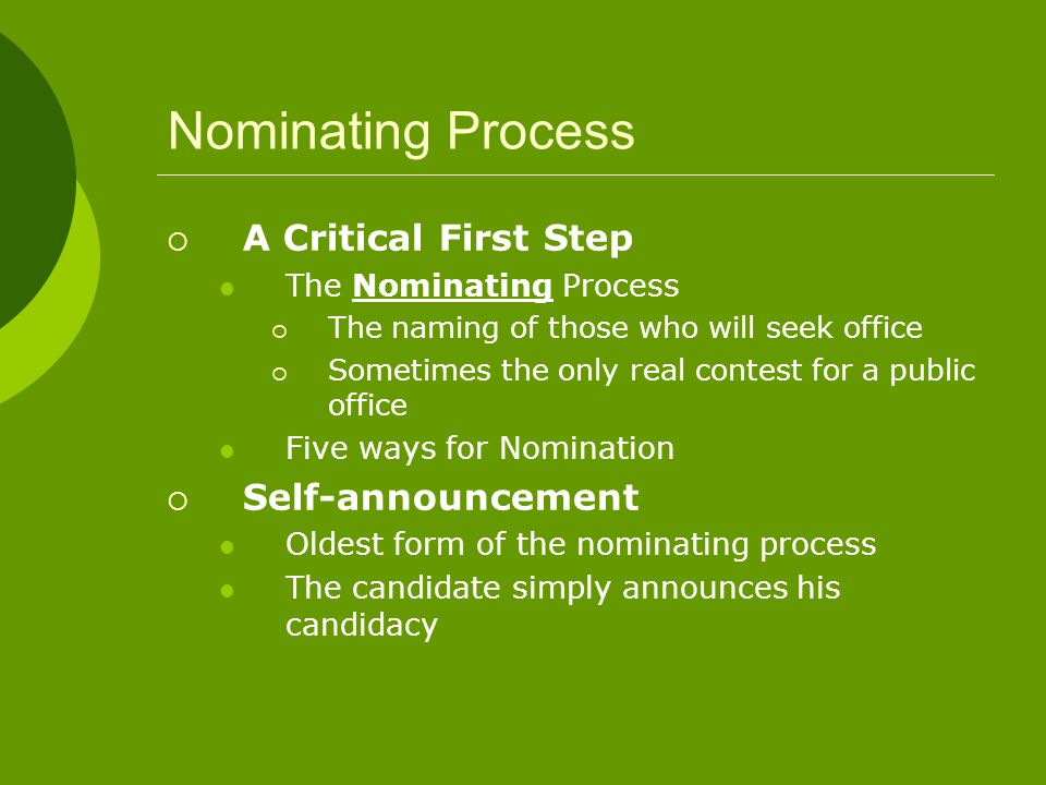 Nominating Process A Critical First Step Self-announcement