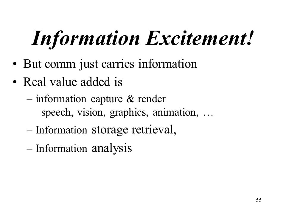 Information Excitement!