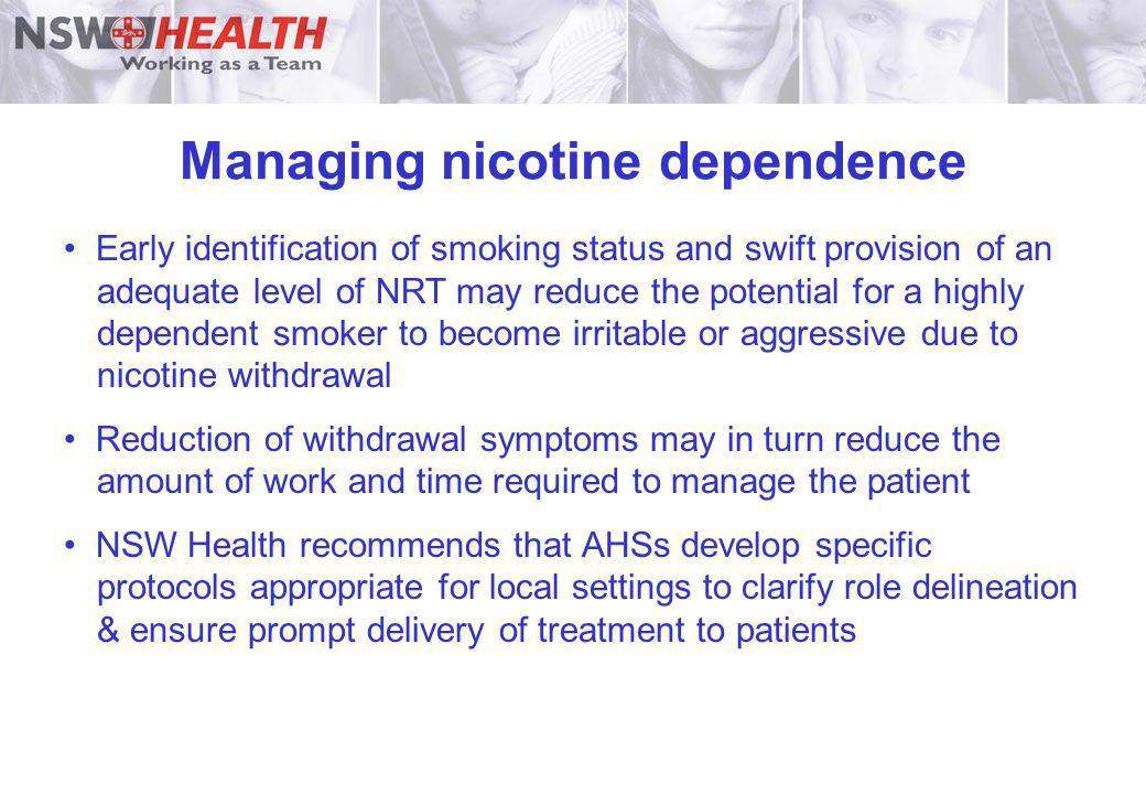 Managing nicotine dependence