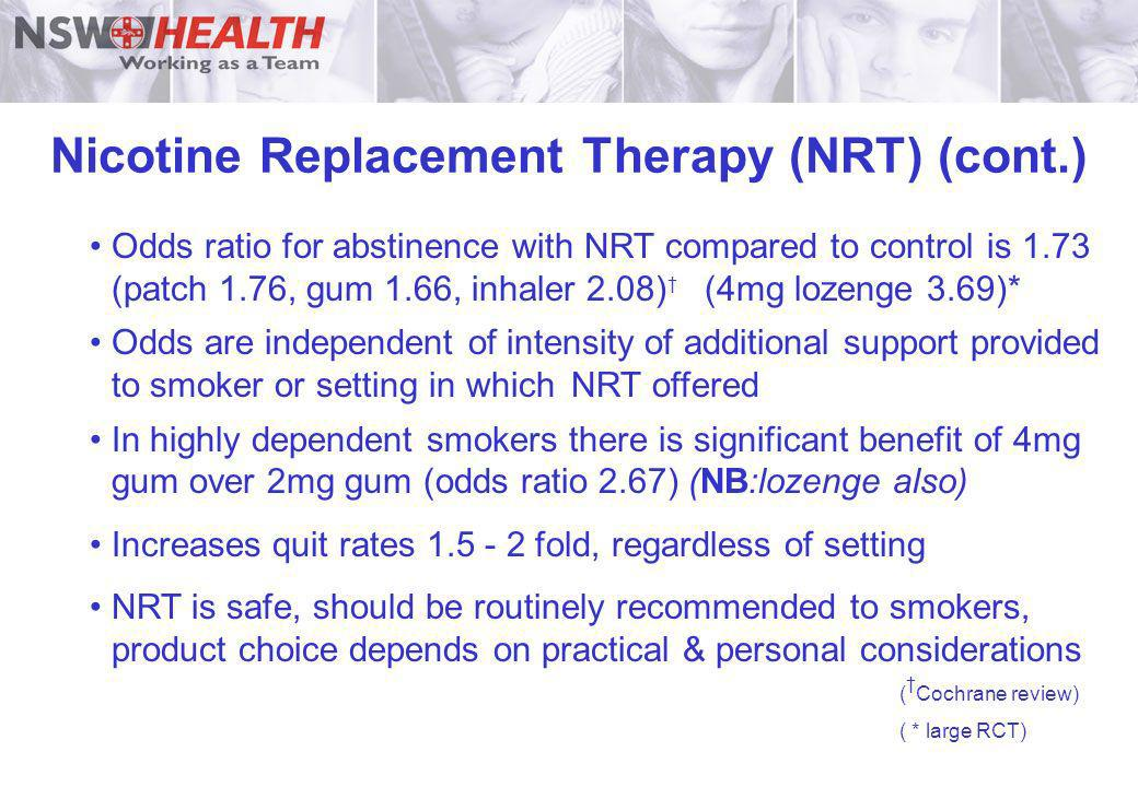 Nicotine Replacement Therapy (NRT) (cont.)