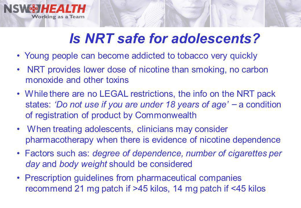 Is NRT safe for adolescents