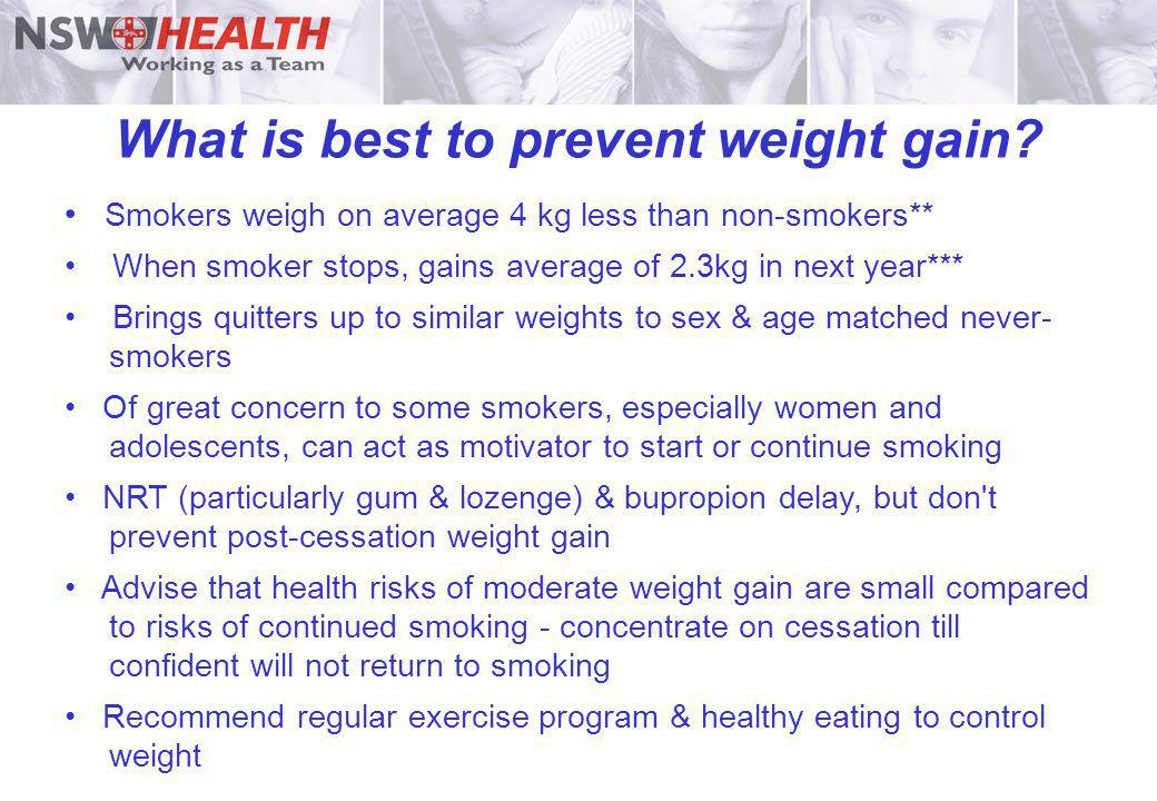 What is best to prevent weight gain