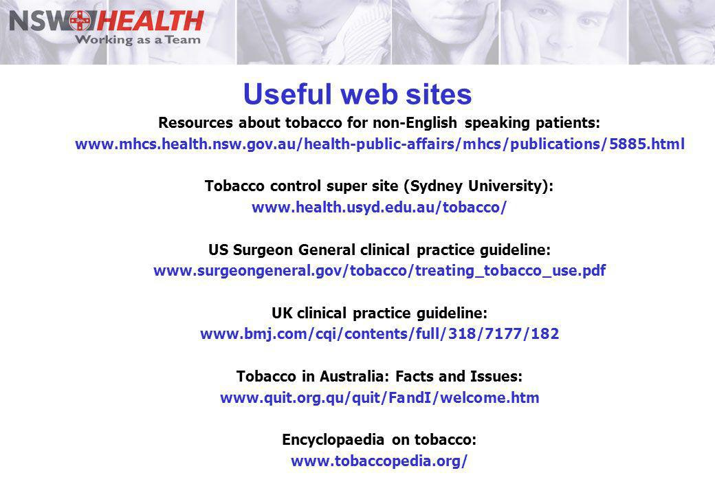 Useful web sites Resources about tobacco for non-English speaking patients: