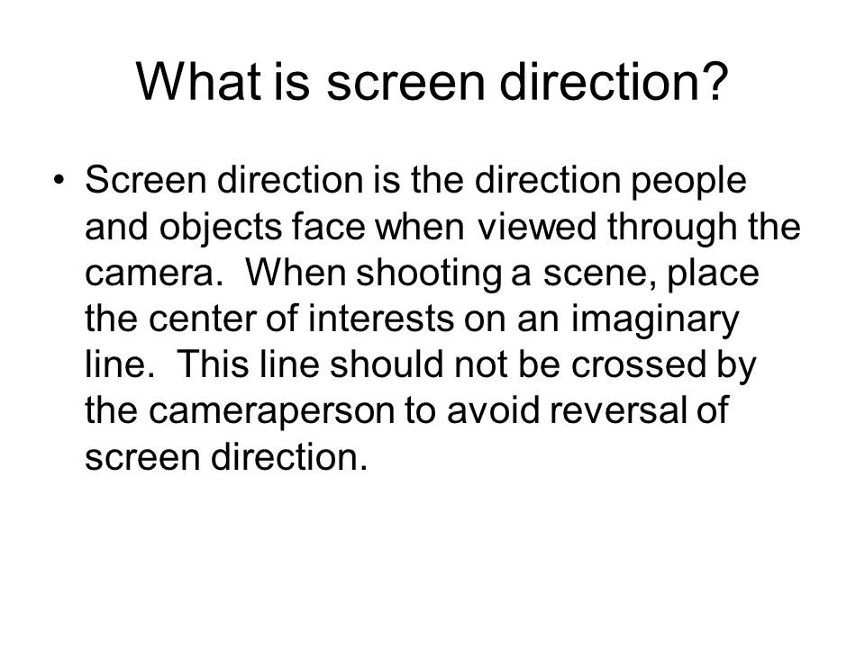 What is screen direction