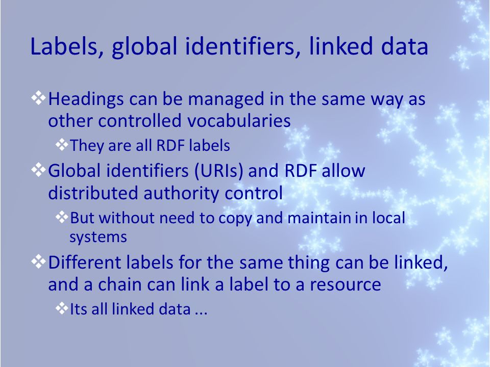 Labels, global identifiers, linked data