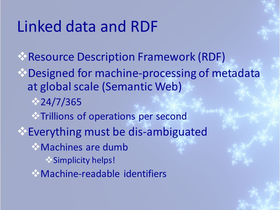Linked data and RDF Resource Description Framework (RDF)