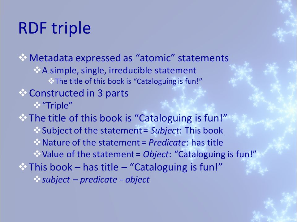 RDF triple Metadata expressed as atomic statements
