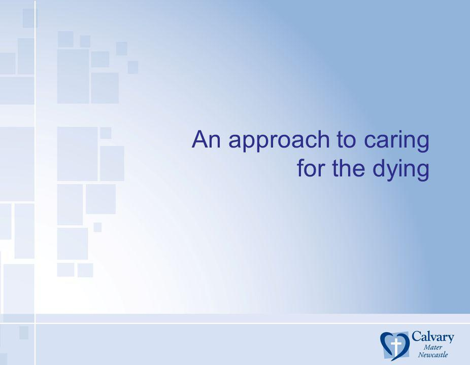 An approach to caring for the dying
